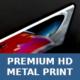Premium HD Metal Print